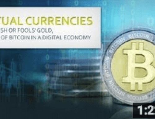 Virtual Currencies: Gold Rush or Fools' Gold, The Rise of Bitcoin in a Digital Economy