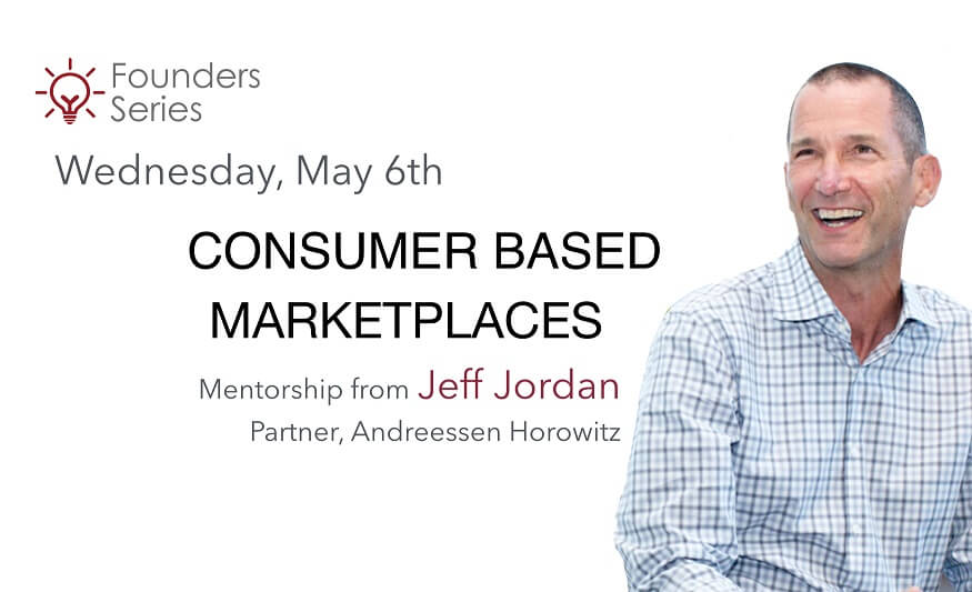 Founders Series: Consumer Based Marketplaces